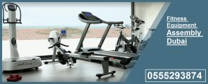 Fitness Equipment Assembly Dubai